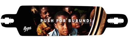 Rayne-longboards-push-for-burundi-special-edition-reaper